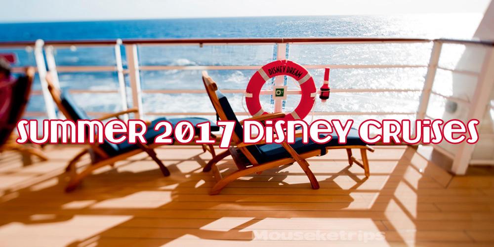 2017 Summer Disney Cruises
