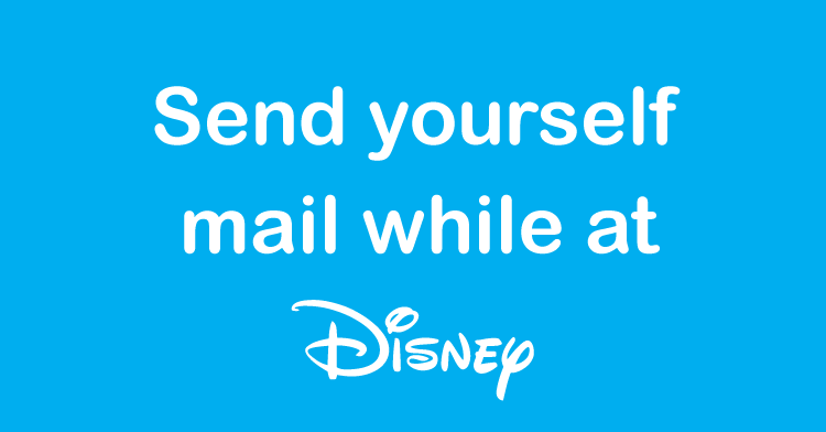 send yourself mail at disney