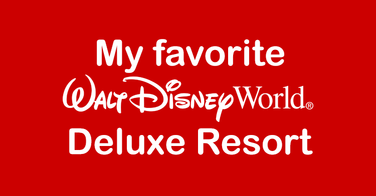 favorite deluxe resort